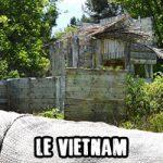 Le Vietnam et son Fort d'Hanoï